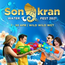 Wild Wild Wet – Songkran Festival from 1-30 April 2021